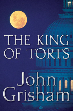 King_of_Torts_by_John_Grisham_cover.jpg